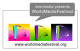 intermedia presents: WorldMediaFestival